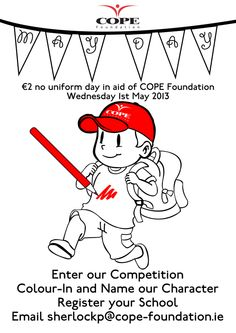 These designs were created to promote COPE Foundation's new MAY DAY campaign. This scheme was rolled out to every school in Cork City and County in order to raise funds. Cork City, May Days, School Posters, Primary School, Fundraising, Foundation, Behance, Upper Elementary, Foundation Series