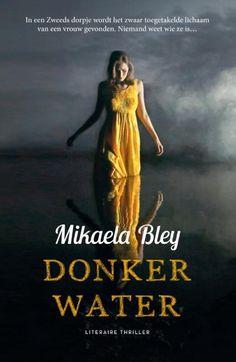 bol.com | Donker water, Mikaela Bley | 9789400508309 | Boeken