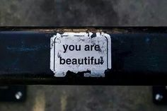 you are beautiful. you are beautiful. The post you are beautiful. appeared first on Elizabeth B. New Quotes, Words Quotes, Love Quotes, Inspirational Quotes, Funny Quotes, Qoutes, Quotable Quotes, Quotations, Quotes Gif