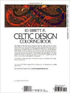 Celtic Design Coloring Book (Dover Design Coloring Books): Ed Sibbett Jr.: 9780486237961: Amazon.com: Books