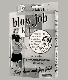 Blow job kit - maybe ours are a bit different but we have BJ packages from $20.00, $30.00, $40.00 and then the $200.00 package where u get an amazing vibrator for the giver to use while giving the Blow Job to order packages email: laska@sexedwithatwist.com or visit www.sexedwithatwist.com