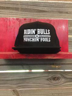 Ridin Bulls & Punchin' Fools