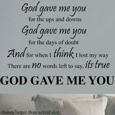 i'm glad god gave me you quotes - Google Search