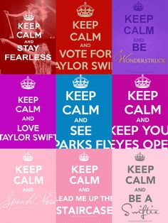 Keep calm and love Taylor Swift!