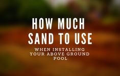 When installing your above ground pool, you need to make sure that you use the correct type of swimming pool sand for the bottom of the pool. Learn more. Above Ground Pool Landscaping, Above Ground Pool Decks, Backyard Pool Landscaping, Above Ground Swimming Pools, In Ground Pools, Backyard Landscaping, Landscaping Ideas, Backyard Ideas, Installing Above Ground Pool