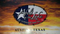 Abel's on the Lake in Austin, TX Like Cain and Abels but better.