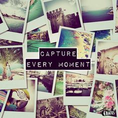 Capture every moment.