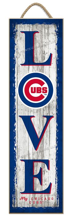 "Chicago Cubs Wooden ""LOVE MY TEAM"" sign"