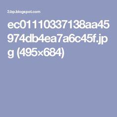 ec01110337138aa45974db4ea7a6c45f.jpg (495×684)