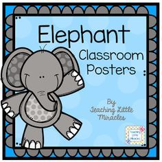 Elephant Classroom Posters by Teaching Little Miracles Preschool Classroom Themes, Classroom Bulletin Boards, Classroom Posters, Classroom Design, Future Classroom, Classroom Organization, Classroom Decor, Elephant Poster, Elephant Theme