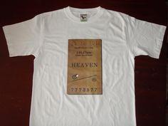 2012 T shirt, Ticket to Heaven $47.77