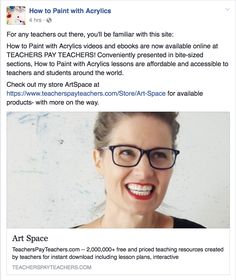 For any teachers out there, you'll be familiar with this site:   How to Paint with Acrylics videos and ebooks are now available online at TEACHERS PAY TEACHERS!   Conveniently presented in bite-sized sections, How to Paint with Acrylics lessons are affordable and accessible to teachers and students around the world.  Check out my store ArtSpace at https://www.teacherspayteachers.com/Store/Art-Space for available products- with more on the way.