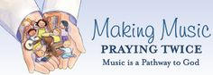 """Making Music Praying Twice is unique in that it is ""faith inclusive"" for the Catholic child.  We recognize faith as an important and, in fact, central aspect of life.  If a child participates in a music program designed to reach the elements of her daily life, the music of her faith must be addressed."""