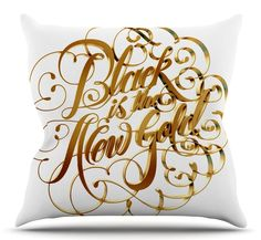 Black is The New Gold Throw Pillow