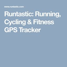 Runtastic: Running, Cycling & Fitness GPS Tracker
