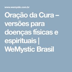 Oração da Cura – versões para doenças físicas e espirituais | WeMystic Brasil