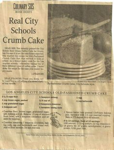 LAUSD Old Fashioned Crumb Cake a. School Coffee Cake - oh yes, oh yes, oh yes! Retro Recipes, Old Recipes, Vintage Recipes, Sweet Recipes, Cake Recipes, Dessert Recipes, Dessert Ideas, Cake Ideas, Snack Recipes