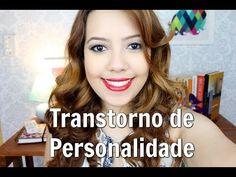 O que são Transtornos de Personalidade? - YouTube