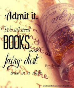 ~ Pretty Nice Combo... ~ books and fairy dust