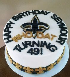 New Orleans Saints Birthday Cake with Fleur de Lis Border #dessertforkcakes