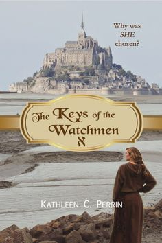 #review copies available Kathleen C. Perrin: The Keys of the Watchmen New #adult #historical #suspense http://wp.me/p3qobu-UU @wordsandpeace