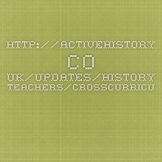 Cross-Curricular Projects through History – #historychat http://activehistory.co.uk/updates/history-teachers/crosscurricular-projects-history-historychat/