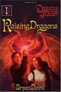 Bestseller Books Online Raising Dragons (Dragons in Our Midst, Book 1) Bryan Davis $10.73  - http://www.ebooknetworking.net/books_detail-0899571700.html