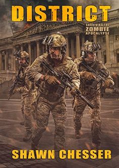 District: Surviving the Zombie Apocalypse by [Chesser, Shawn]