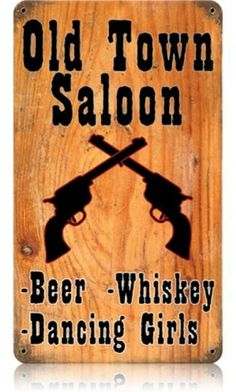 Vintage-Retro Old Town Saloon Metal-Tin Sign