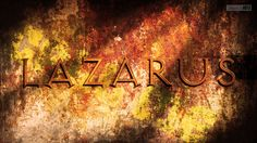 Call Me Lazarus- John 5:24-25 by SympleArts.deviantart.com on @DeviantArt