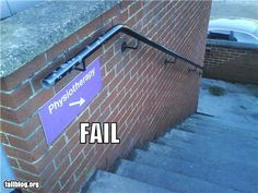Wow...if they could make it down those steps they probably don't need a physical therapist