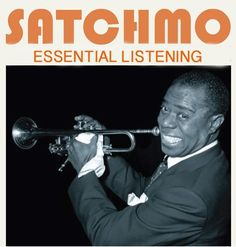 The Essential Louis Armstrong is the best of the Ambassador of jazz