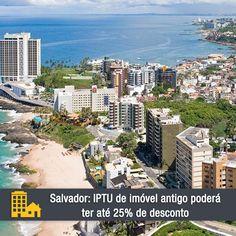 Os imóveis de Salvador poderão ter até 25% de desconto no Imposto Predial e Territorial Urbano (IPTU). http://www.consorciodeimoveis.com.br/noticias/salvador-iptu-de-imovel-antigo-tera-ate-25-de-desconto?utm_source=Pinterest_medium=Perfil_campaign=redessociais
