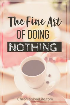 """Doing nothing can be wonderfully therapeutic. As a matter of fact, doing nothing can actually boost productivity. """"Doing nothing is better than being busy doing nothing. Chronic Fatigue, Chronic Illness, Chronic Pain, Fibromyalgia, Weight Loss Tips, Lose Weight, Losing 10 Pounds, Yoga, Burn Calories"""