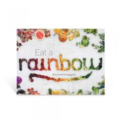 "Eat a Rainbow Poster    Share a simple message to encourage a healthy habit: eating and enjoying more fruits and vegetables! The Eat a Rainbow Poster features a simple message cleverly constructed using real, fresh fruits and vegetables and includes the hashtag #fruitsandveggies to further convey the message.    18"" x 24"" Laminated"