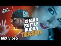Chaar Bottle Vodka Video Song - Ragini MMS 2 | Sunny Leone, Yo Yo Honey Singh
