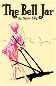 The Bell Jar. I so could relate to this book. Thank goodness I had a better therapist.