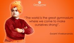 Swami Vivekananda on making one's own self strong.