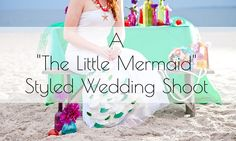 The Little Mermaid Styled Wedding Shoot by Sassy Mouth Photography - Inspired By Dis