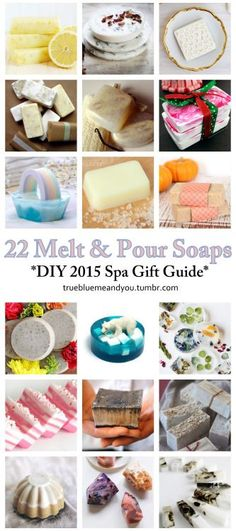 My Favorite 22 Melt and Pour Soap DIYs from truebluemeandyou. 2015 Spa Gift Guide Part 1. Why Melt and Pour Soap? It makes soap making quick and easy, so everyone can make soap that looks like it came from a boutique. You can combine DIY Boutique Soaps with sugar scrubs, candles and homemade beauty products for a wonderful spa gift. Check back for more Beauty Roundups.For more DIY beauty and spa recipes including roundups from 2012, 2013 and 2014 go here.Left to Right Below: DIY 3…