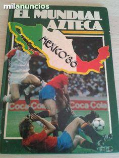 """Vendo libro: """"El mundial azteca. México 86"""" Anuncio y más fotos aquí: http://www.milanuncios.com/libros/mexico-86-el-mundial-azteca-136803602.htm"""