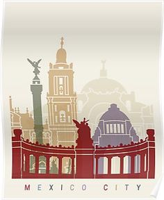 Mexico City Painting - Mexico City Skyline Poster by Pablo Romero City Collage, Mexico Style, Skyline Art, City Painting, City Maps, Mexico City, Travel Posters, Fine Art Prints, At Least