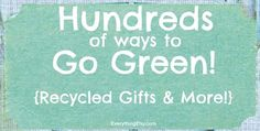 Hundreds of Ways to Go Green! at EverythingEtsy.com