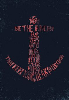 You be the anchor...