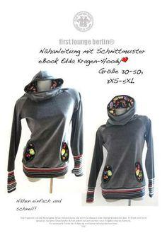 Edda♡ Nähanleitung mit Schnittmuster ✄ Kapuzen-Kragen-Pullover Hoody Sweater | eBay