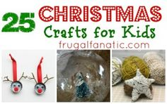 25 Kids Christmas Crafts - Enjoy these holiday and winter themed crafts