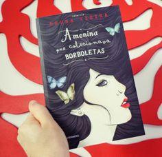 A menina que colecionava borboletas! Acesse o blog> www.chadecalmia.com