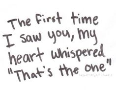 It still whispers it every time I see you...