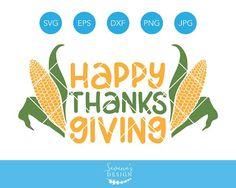 Happy Thanksgiving SVG with Corn by SavanasDesign on @creativemarket