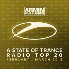 VA – A State Of Trance Radio Top 20 – February / March 2015 (Including Classic Bonus Track) (2015)